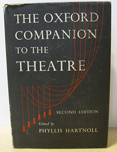 Oxford Companion To the Theatre 2ND Edition