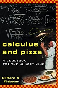 "Cover of ""Calculus and Pizza: A Cookbook ..."