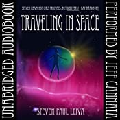 Traveling in Space | [Steven Paul Leiva]