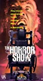 The Horror Show [VHS]