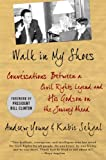 Walk in My Shoes: Conversations between a Civil Rights Legend and his Godson on the Journey Ahead (0230114296) by Young, Andrew J.