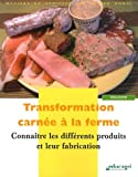 Transformation carn�e � la ferme : Conna�tre les diff�rents produits e