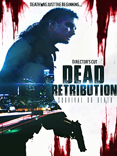 Dead Retribution: Survival Or Death - Director's Cut
