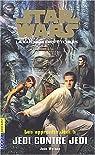 Star Wars - Les Apprentis Jedi, tome 5 : Jedi contre Jedi