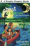 The Ghost of Spirit Lake (Black Cat Club) (0064420647) by Saunders, Susan