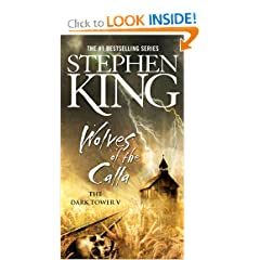 Wolves of the Calla (The Dark Tower, Book 5) by Stephen King and Bernie Wrightson