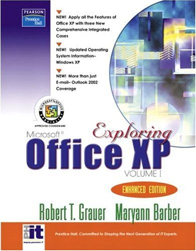 Exploring Microsoft Office XP Volume 1 - Enhanced Edition