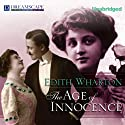The Age of Innocence Audiobook by Edith Wharton Narrated by Susie Berneis