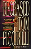 The Deceased (0843947527) by Piccirilli, Tom