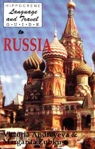 Hippocrene Language and Travel Guide to Russia (Hippocrene Language and Travel Guides)