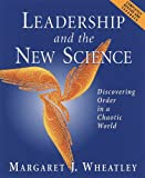 Leadership and the New Science (1576750558) by Margaret J. Wheatley