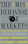 The Misbehavior of Markets: A Fractal View of Financial Turbulence: Benoit Mandelbrot, Richard L. Hudson: Amazon.com: Books
