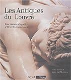 echange, troc Jean-Luc Martinez, Collectif - Les Antiques du Louvre : Une histoire du goût d'Henri IV à Napoléon Ier