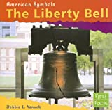 img - for The Liberty Bell (American Symbols) book / textbook / text book