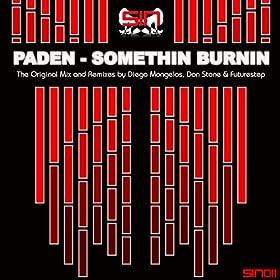 Paden Somethin Burnin