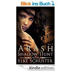 Arash Shadow Hunt (English Edition)
