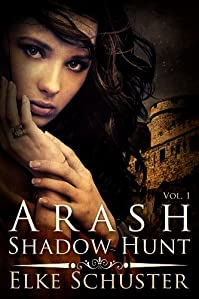 Arash Shadow Hunt by Elke Schuster ebook deal