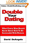 Double Your Dating - How To Be Succes...