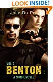 Benton: A Zombie Novel: Volume Two