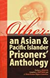 Other: an Asian & Pacific Islander Prisoners' Anthology