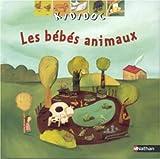 echange, troc Sylvie Baussier - Les Bébés animaux
