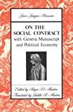 On the Social Contract With Geneva Manuscript and Political Economy (0312694466) by Rousseau, Jean-Jacques