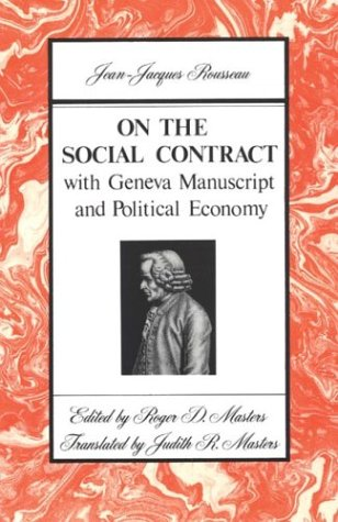 On the Social Contract: with Geneva Manuscript and...