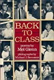 Back to Class: Poems by Mel Glenn
