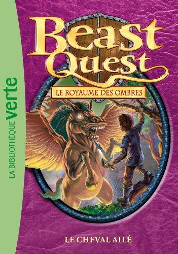 Beast Quest 16 - Le cheval ailé (Ma Première Bibliothèque Verte)