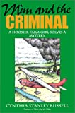 Mim and the Criminal: A Hoosier Farm Girl Solves a Mystery
