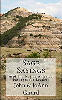 Sage Sayings: Inspiring Native American Passages For Leaders
