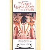 The Ancient Egyptian Books of the Afterlifeby Erik Hornung