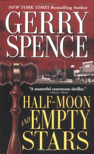 Half-Moon and Empty Stars (Lisa Drew Books, GERRY SPENCE