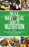 img - for The U.S. Navy SEAL Guide to Nutrition book / textbook / text book