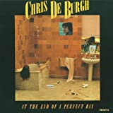 Chris De Burgh At The End Of A Perfect Day