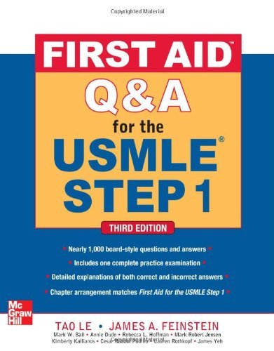 First Aid Q&A for the USMLE Step 1, Third Edition (First Aid USMLE) by Tao Le (1-Mar-2012) Paperback (First Aid Usmle Step 1 2012 compare prices)