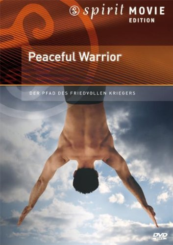 Peaceful Warrior - Der Pfad des friedvollen Kriegers - Spirit Movie Edition