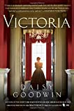 img - for Victoria: A novel of a young queen by the Creator/Writer of the Masterpiece Presentation on PBS book / textbook / text book