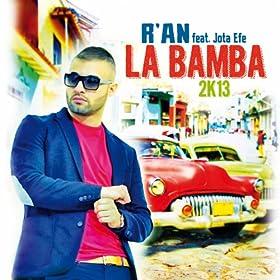 La Bamba 2k13 (feat. Jota Efe)