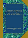 Annals and antiquities of Rajasthan, or The central and western Rajput states of India Volume 2
