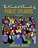 Essential Elements of Public Speaking, The (3rd Edition)
