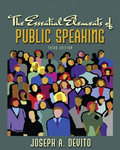 The Essential Elements of Public Speaking (3rd Edition)