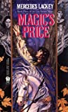 Magic's Price (The Last Herald Mage) - Mercedes Lackey