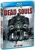 Dead Souls [Blu-ray]