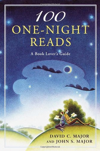 100 One-Night Reads: A Book Lover's Guide: David C. Major, John S. Major: 9780345439949: Amazon.com: Books