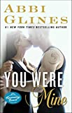 You Were Mine: A Rosemary Beach Novel (The Rosemary Beach Series Book 9)