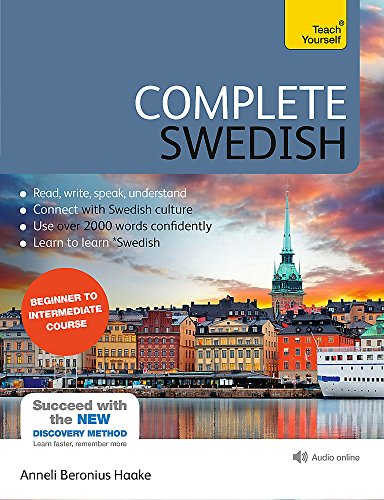Complete Swedish Beginner to Intermediate Course Learn to read, write, speak and understand a new language with Teach Yourself (Complete Language Courses) [Haake, Anneli] (Tapa Blanda)