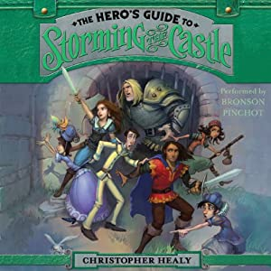 The Hero's Guide to Storming the Castle Audiobook