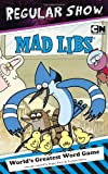 Regular Show Mad Libs (Mad Libs (Unnumbered Paperback))