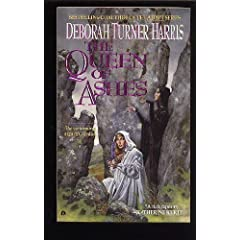 The Queen of Ashes by Deborah Turner Harris